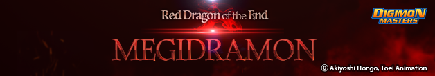 Red Dragon of the End, Megidramon